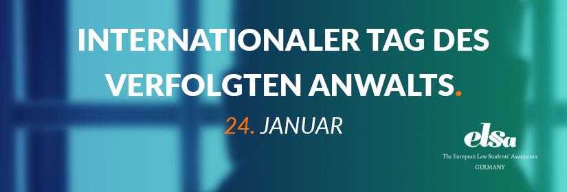Internationaler Tag des verfolgten Anwalts - 24. Januar