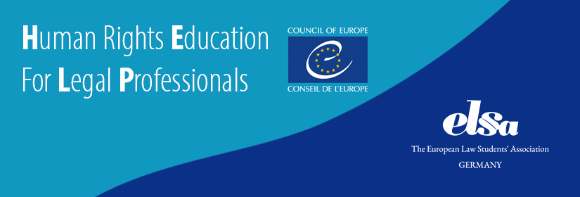Human Rights Education for Legal Professionals - ELSA Germany