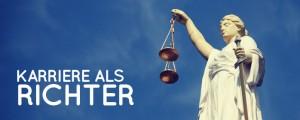 Nach dem Jurastudium Richter werden